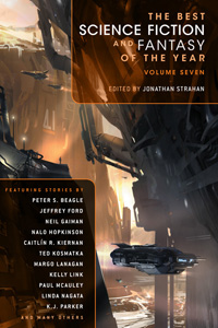 Best Science Fiction and Fantasy of the Year Vol. 7