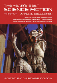 The Year's Best Science Fiction - 30th edited by Gardner Dozois