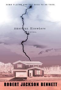 AmericanElsewhere_RobertJacksonBennett