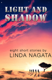 Light And Shadow by Linda Nagata