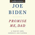 Promise Me, Dad by Joe Biden